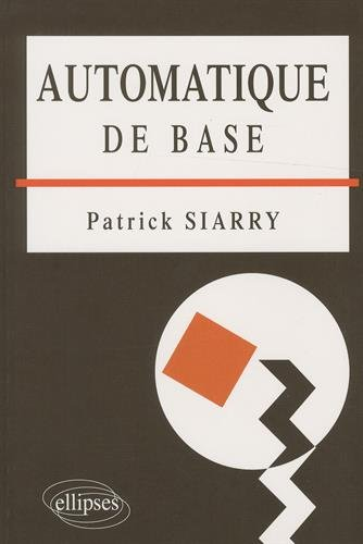 Automatique de base par Patrick Siarry