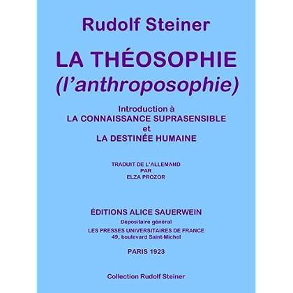 La théosophie : l'anthroposophie (Collection Rudolf Steiner t. 9)
