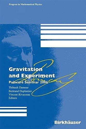 Gravitation and Experiment: Poincar???? Seminar 2006 (Progress in Mathematical Physics) (2007-10-04) par unknown