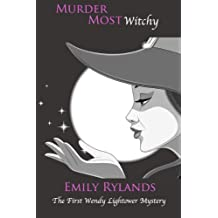 Murder Most Witchy (Wendy Lightower Mystery Book 1) (English Edition)