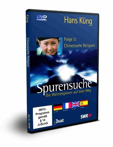 Spurensuche - Folge 3: Chinesische Religion (Neue Fassung: mit Abspielmöglichkeit in 4 Sprachen: deutsch, französisch, englisch und spanisch)