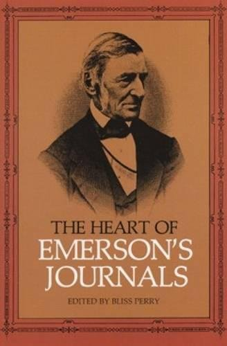 The Heart of Emerson's Journals