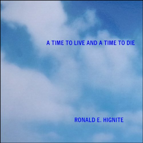 A Time to Live and a Time to Die  Audiolibri