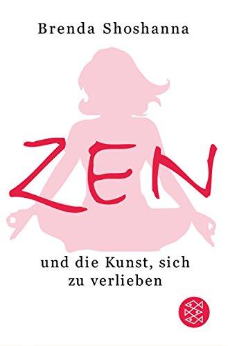 Zen und die Kunst sich zu verlieben