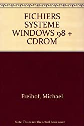 FICHIERS SYSTEME WINDOWS 98 + CDROM