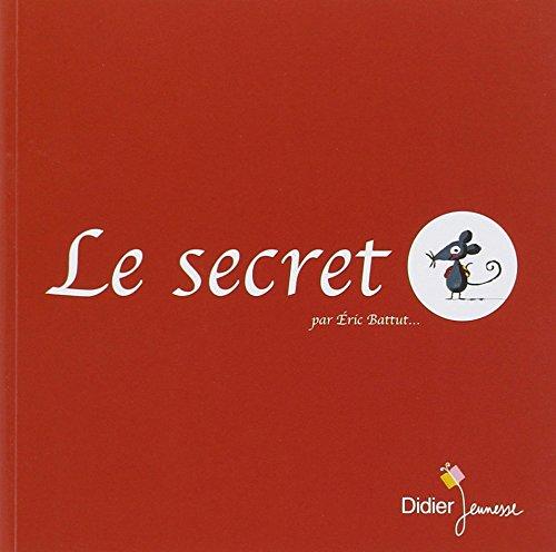 Le secret par E~ric Battut