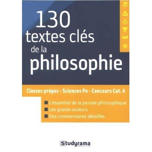 130 Textes Cles de la Philosophie