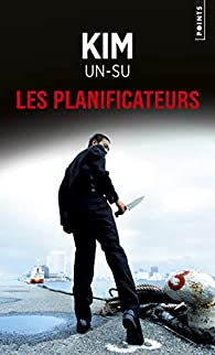 Les planificateurs par Kim