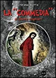 La Commedia di Dante Alighieri. Per la Scuola media. Con CD-ROM