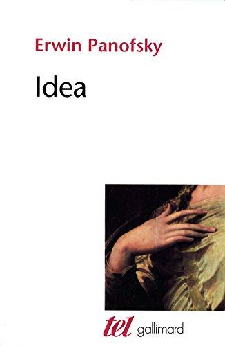 Idea: Contribution à l'histoire du concept de l'ancienne théorie de l'art