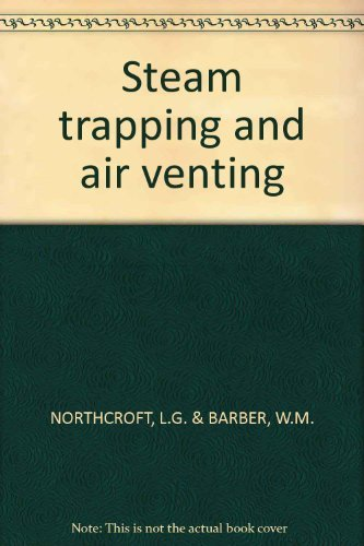 Steam trapping and air venting