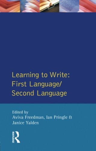 Learning to Write: First Language/Second Language (Applied Linguistics and Language Study)