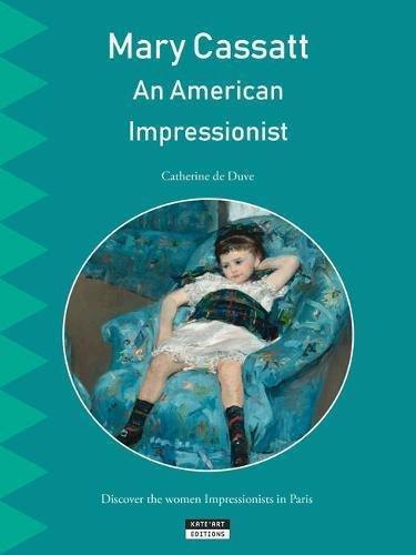 Mary Cassatt, an American Impressionist (Happy Museum) par Catherine De Duve
