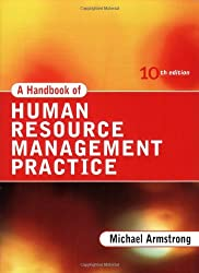 A Handbook of Human Resource Management Practice (Armstrong's Handbook of Human Resource Management) by Michael Armstrong (2006-04-03)