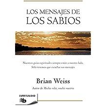 Mensajes de los sabios / Message from the Masters (B DE BOLSILLO, Band 603001)