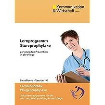 Lernprogramm Sturzprophylaxe. Für Windows Vista/XP/2000/ME: zur gezielten Prävention in der Pflege. Lernbibliothek Pflegeprophylaxe