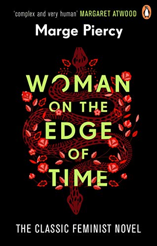 Woman on the Edge of Time: The classic feminist dystopian novel (English Edition)