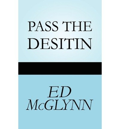 pass-the-desitin-mcglynn-ed-author-apr-23-2010-paperback