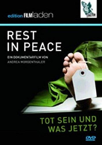 Rest In Peace: Tot sein und was jetzt?