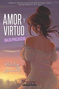 Amor y virtud bajo prejuicio par Rolly Haacht