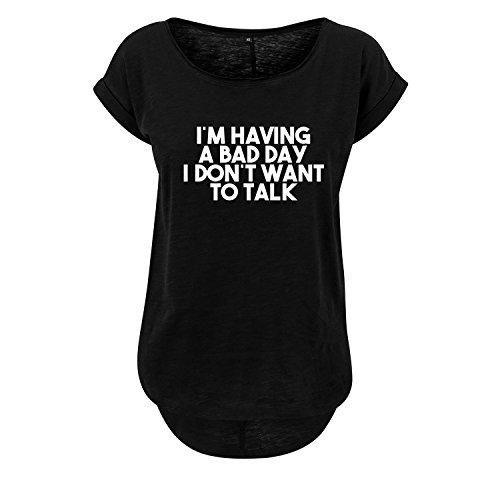 I´m having a bad day I don´t want to talk t-Shirt lang Oversize Damen kurzarm Top Women lässig Sommer schwarz weiß (368-B36-Schwarz-S)