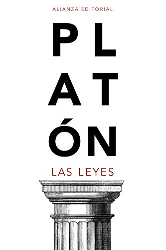 Las Leyes (El Libro De Bolsillo - Clásicos De Grecia Y Roma) por Platón