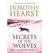 [(Secrets of the Wolves)] [Author: Dorothy Hearst] published on (August, 2011)