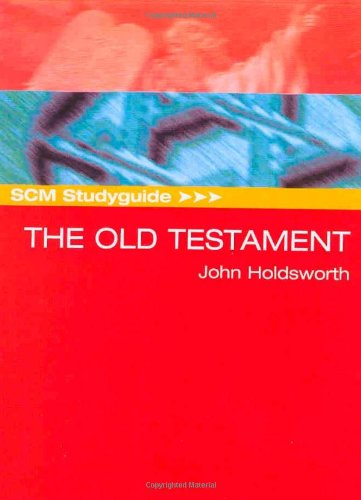 SCM Studyguide to the Old Testament