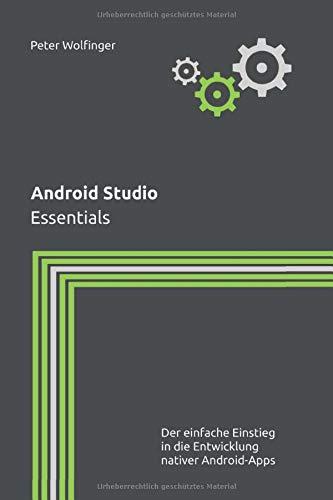 Android Studio: Essentials