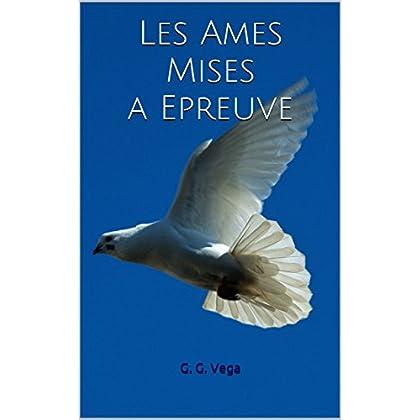 Les Ames Mises a Epreuve