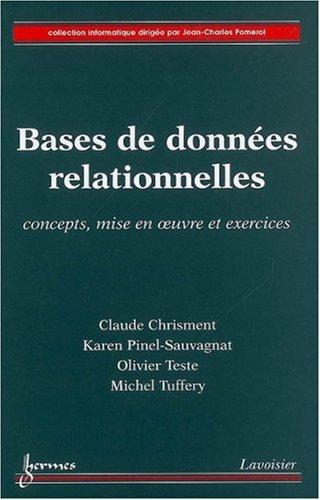 Bases de données relationnelles : Concepts, mise en oeuvre et exercices