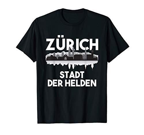 Zürich Stadt der Helden T-Shirt