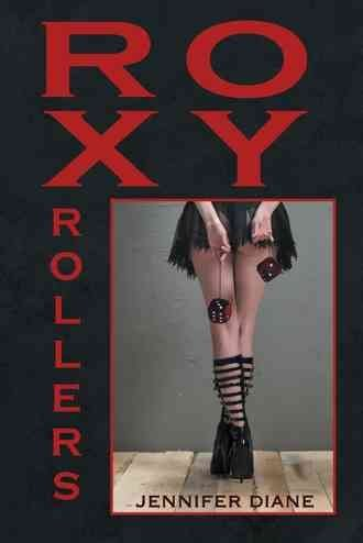 [(Roxy Rollers)] [By (author) Jennifer Diane] published on (March, 2013)