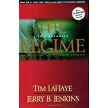 The Regime: Evil Advances (Before They Were Left Behind (Paperback))
