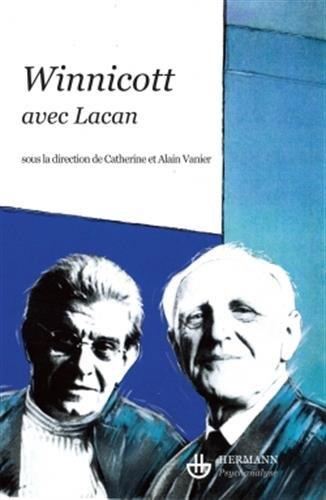Winnicott avec Lacan par Catherine Vanier