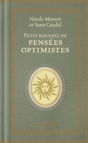 Petit recueil de penses optimistes