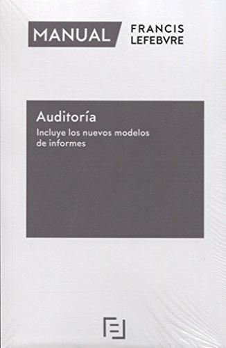 Manual de Auditoría – Incluye los nuevos modelos de informes