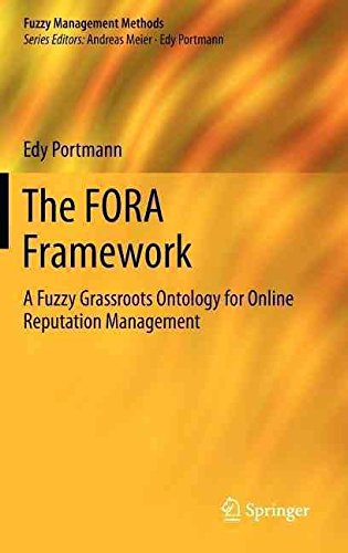 the-fora-framework-a-fuzzy-grassroots-ontology-for-online-reputation-management-by-author-edy-portma