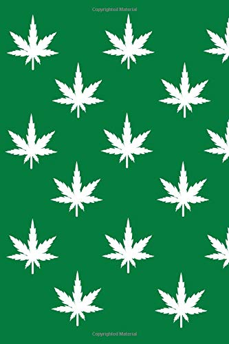 Marijuana Leaves: 6x9 Dot Grid Notebook Journal, 120 pages -