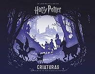 PELICULAS HARRY POTTER: CRIATURAS UN ALBUM DE ESCENAS DE PAPEL par Scott Buoncristiano