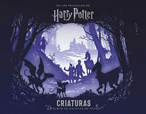 PELICULAS HARRY POTTER: CRIATURAS UN ALBUM DE ESCENAS DE PAPEL