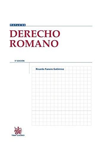 Derecho Romano 5ª Edición 2015 (Manuales de Derecho Canónico, Romano e Historia del Derecho) por Ricardo Panero Gutierrez