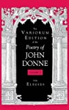 By John Donne ; Gary A Stringer ; Ted-Larry Pebworth ; John R Roberts ; Diana T Benet ; Theodore J Sherman ; Dennis Flynn ; Ernest W Sullivan, II ( Author ) [ Variorum Edition of the Poetry of John Donne: The Holy Sonnets Variorum Edition of the Poetry of John Donne By Oct-2000 Hardcover