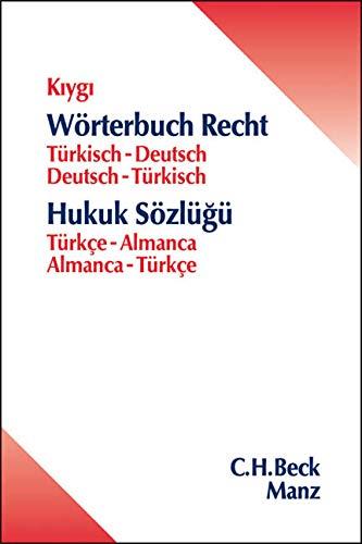 Wörterbuch Recht: Türkisch - Deutsch / Deutsch - Türkisch