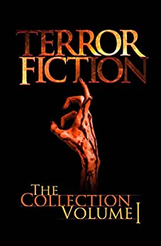 Terrorfiction: The Collection - Volume 1 by [Creane, Anthony]