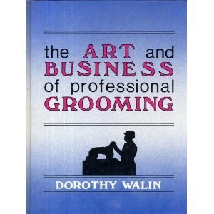 The Art and Business of Professional Grooming