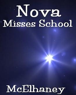Nova Misses School