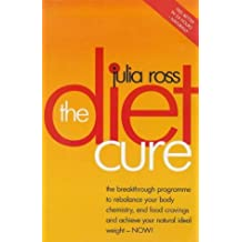 The Diet Cure by Julia Ross (2000-01-06)
