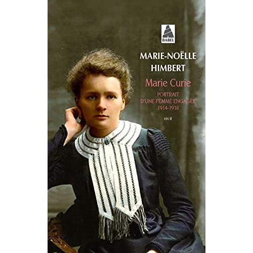 Marie Curie : Portrait d'une femme engagée 1914-1918