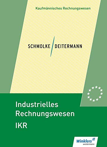 Industrielles Rechnungswesen - IKR: Schülerband